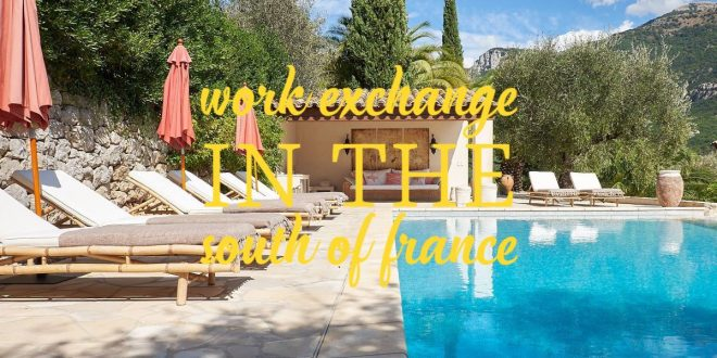 Working holiday in the south of France: Help with the running of our Guest Accommodation.