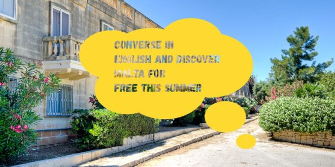 Volunteer in Malta: Converse in English & discover Malta for free this summer